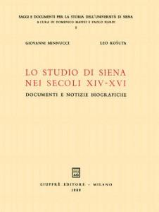 Leo Košuta - Lo studio di Siena nei secoli XIV–XVI: documenti e notizie biografiche (1989)