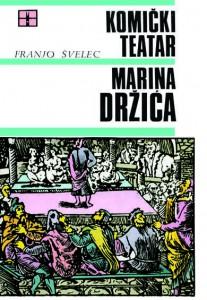 Franjo Švelec - Komički teatar Marina Držića (1968)