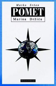 Sršen, Pomet Marina Držića